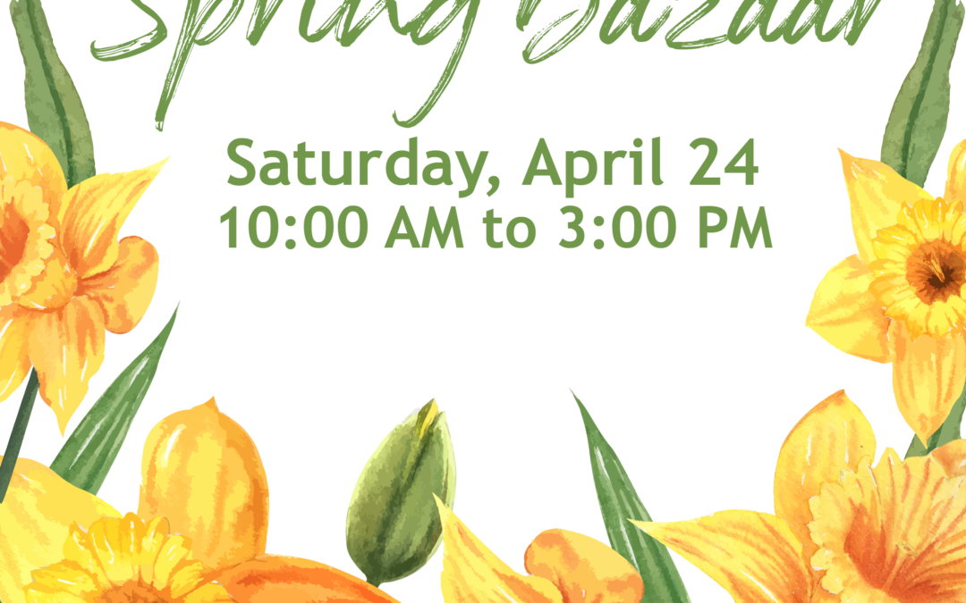 Support Local Artisans at Our Spring Bazaar!
